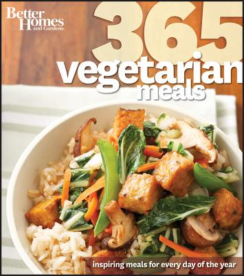 Better Homes & Gardens 365 Vegetarian Meals By Better Homes and Gardens Books (COR)