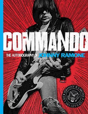 Commando By Ramone, Johnny