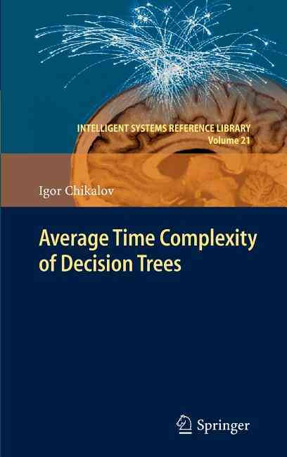 Average Time Complexity of Decision Trees By Chikalov, Igor